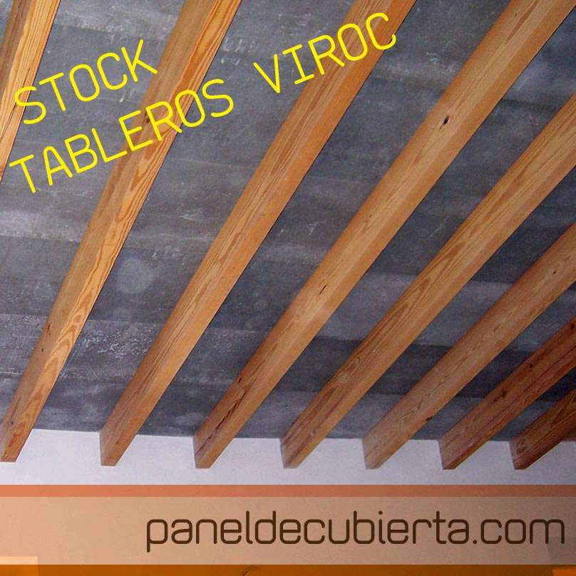 Cubierta de Viroc sobre estructura de madera. Oferta de paneles Viroc 2,40x0,55.