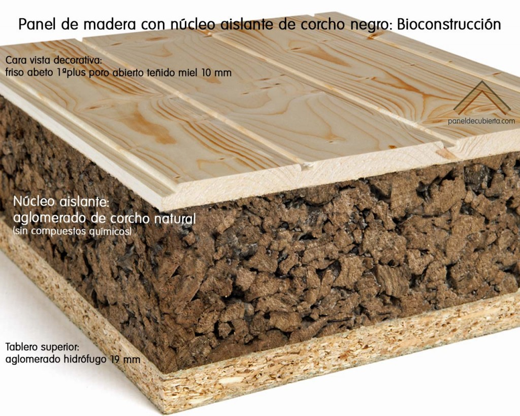 Panel con aislante de corcho natural  (corcho negro) recomendado para Bioconstrucción. Acabado decorativo friso abeto primera plus poro abierto.
