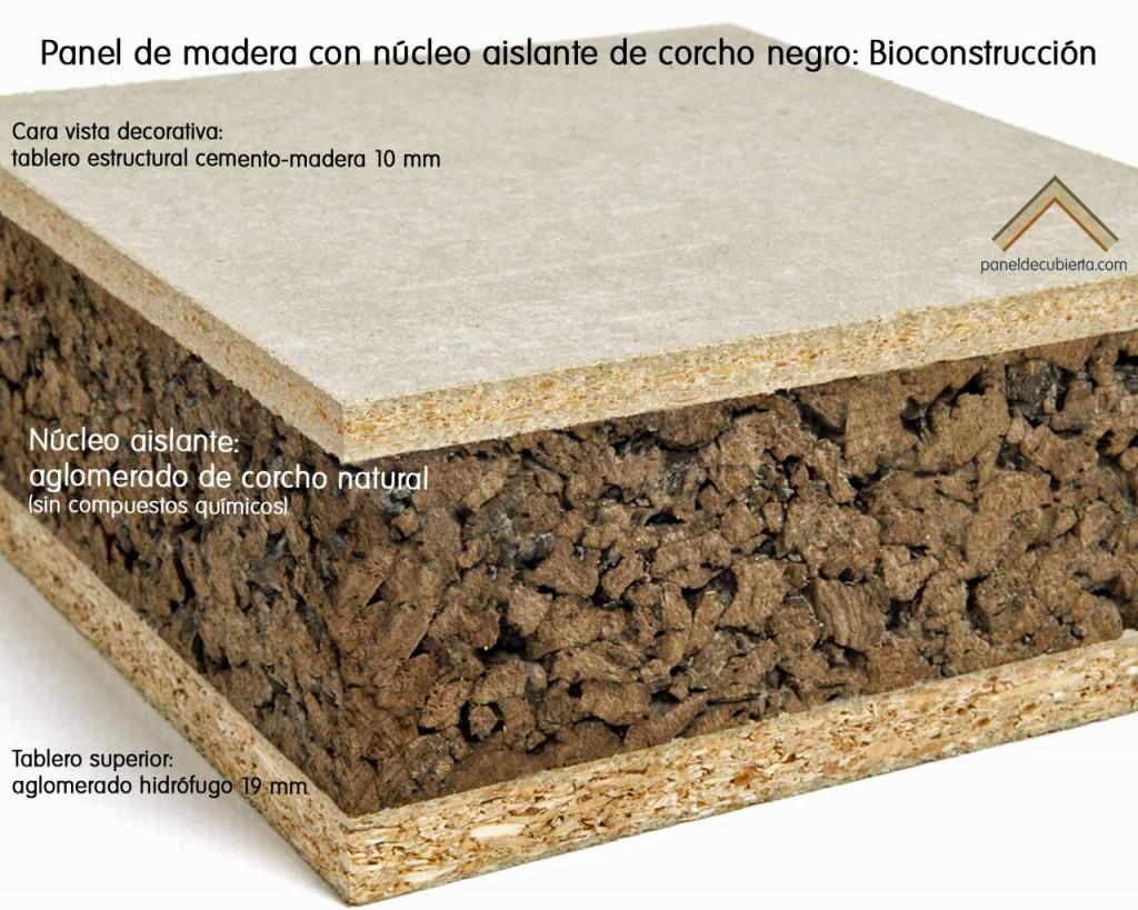 Panel de madera con aislante de aglomerado corcho natural conocido como corcho negro recomendado para Bioconstrucción. Cara vista tablero estructural cemento madera 10 mm.