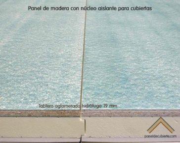 Tablero de aglomerado hidrófugo de 19 mm en panel de madera con núcleo aislante.