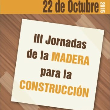 III Jornadas de la madera para construcción